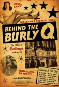 Behind the Burly Q online