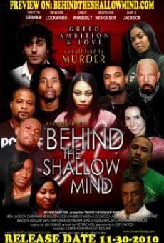Película: Behind the Shallow Mind