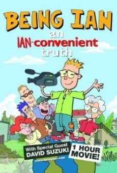 Being Ian: An Ian-convenient Truth on-line gratuito