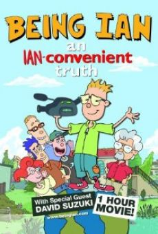 Película: Being Ian: An Ian-convenient Truth