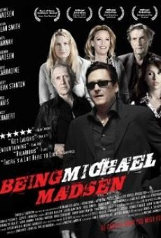 Being Michael Madsen on-line gratuito