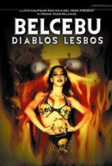 Belcebú: Tómame, soy tu Puta del Infierno en ligne gratuit