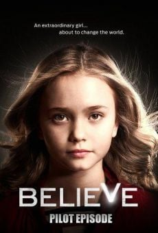 Believe - Pilot episode online