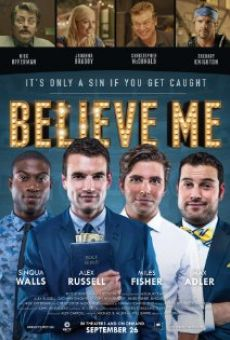 Believe Me on-line gratuito