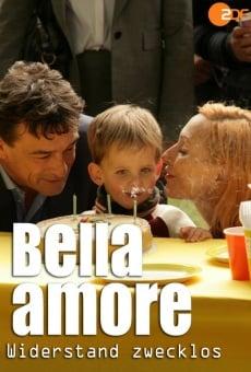 Bella Amore - Widerstand zwecklos online