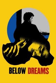 Ver película Below Dreams