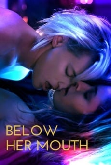 Below Her Mouth online kostenlos