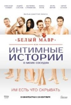 Ver película Belyy mavr, ili Intimnye istorii o moikh sosedyakh