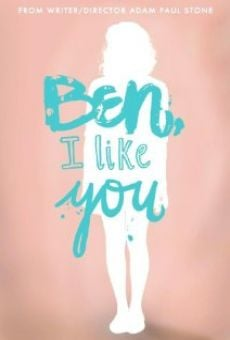 Ben, I Like You online