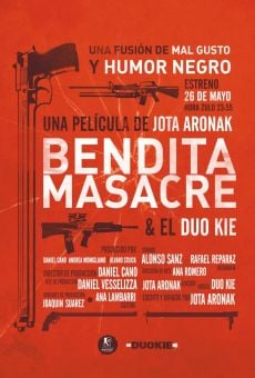 Bendita masacre on-line gratuito
