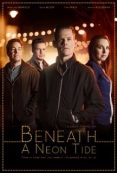 Beneath a Neon Tide online streaming