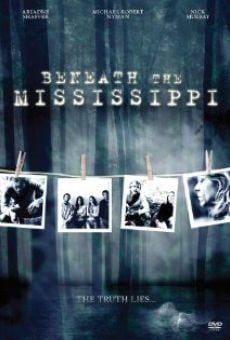 Beneath the Mississippi on-line gratuito