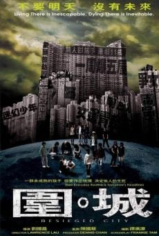Wai sing (Besieged City) online streaming