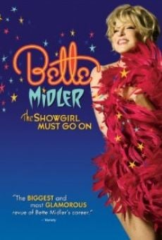 Ver película Bette Midler: The Showgirl Must Go On