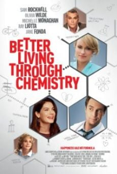 Ver película Better Living Through Chemistry