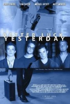 Better Luck Yesterday online kostenlos