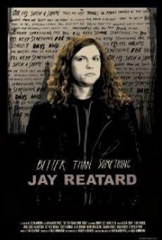 Película: Better Than Something: Jay Reatard