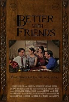 Watch Better with Friends online stream