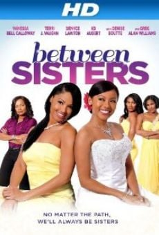 Película: Between Sisters