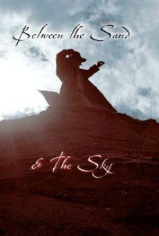 Ver película Between the Sand and the Sky