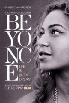 Beyoncé: Life Is But a Dream gratis