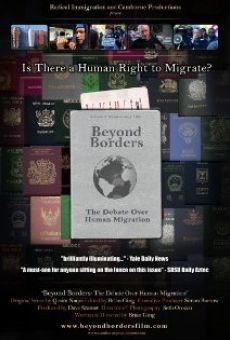Ver película Beyond Borders: The Debate Over Human Migration