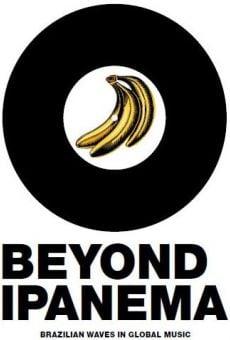 Ver película Beyond Ipanema - Las oleadas brasileñas en la música global