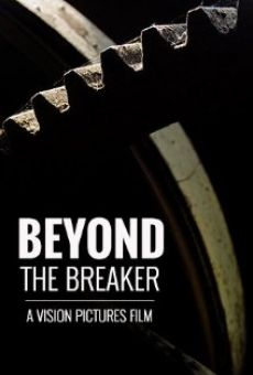 Película: Beyond the Breaker