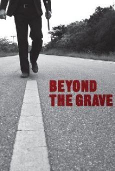 Beyond the Grave on-line gratuito