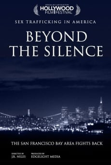 Beyond the Silence in America: San Francisco on-line gratuito