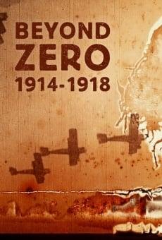 Beyond Zero: 1914-1918 online