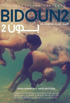 Bidoun 2 en ligne gratuit