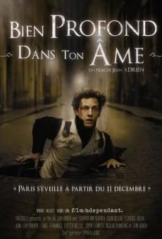 Ver película Bien profond dans ton âme