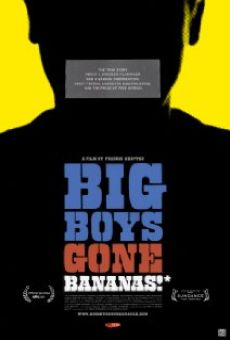 Ver película Big Boys Gone Bananas!