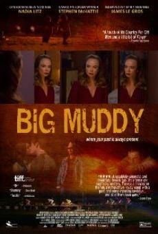 Big Muddy on-line gratuito