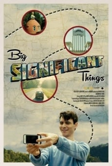 Ver película Big Significant Things