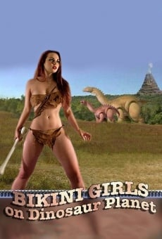 Ver película Bikini Girls on Dinosaur Planet