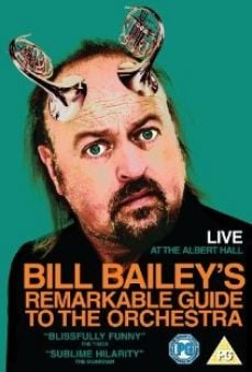 Ver película Bill Bailey's Remarkable Guide to the Orchestra