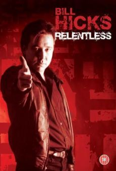 Ver película Bill Hicks: Relentless