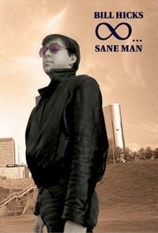 Bill Hicks: Sane Man online streaming