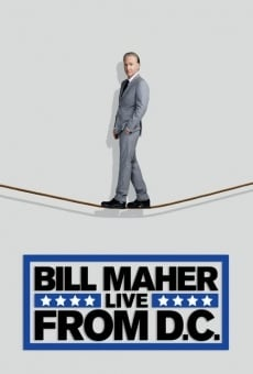 Película: Bill Maher: Live from D.C.