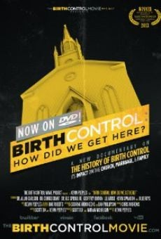 Película: Birth Control: How Did We Get Here?