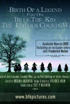 Birth of a Legend: Billy the Kid & The Lincoln County War online free