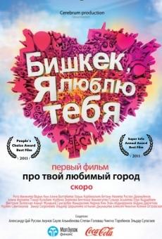 Ver película Bishkek, ya lyublyu tebya