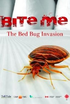 Bite Me: The Bed Bug Invasion online streaming