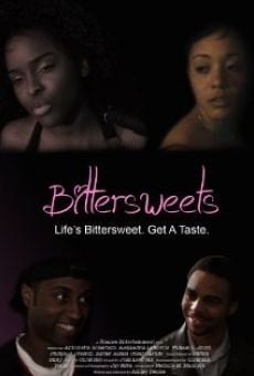 Watch Bittersweets online stream