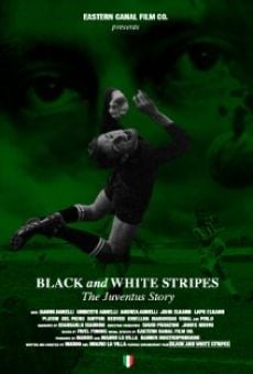 Black and White Stripes: The Juventus Story on-line gratuito