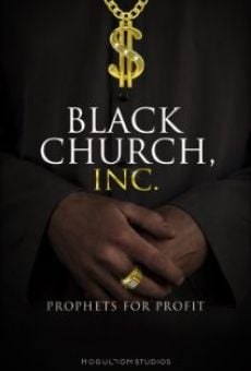 Black Church, Inc.: Prophets for Profit