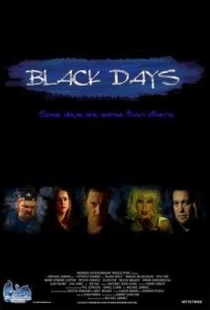 Black Days en ligne gratuit