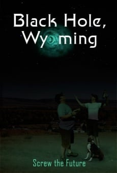 Película: Black Hole, Wyoming